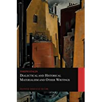 Dialectical and Historical Materialism and Other Writings (Graphyco Annotated Edition)