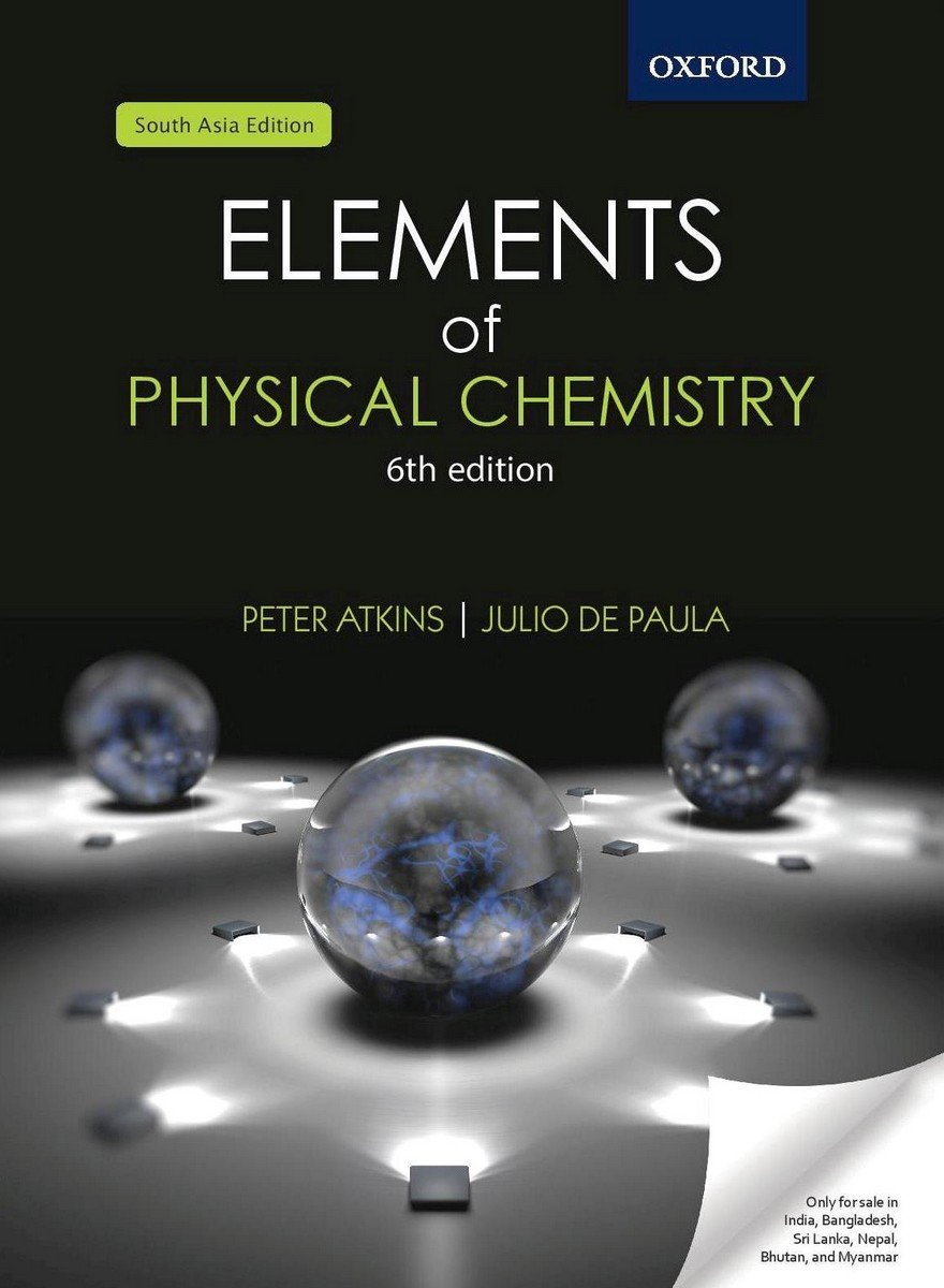 Elements of Physical Chemistry: Peter Atkins: 9780198737940: Amazon.com:  Books