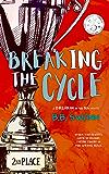 Breaking the Cycle (Breakin' in the 80s Book 3)