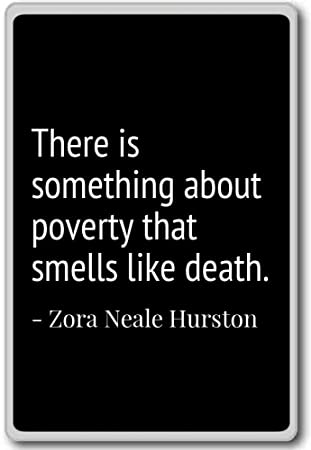 Amazon There Is Something About Poverty That Sm Zora Neale