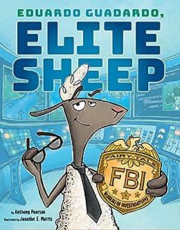 Eduardo guadardo elite sheep kindle edition by anthony pearson eduardo guadardo elite sheep by pearson anthony fandeluxe Images