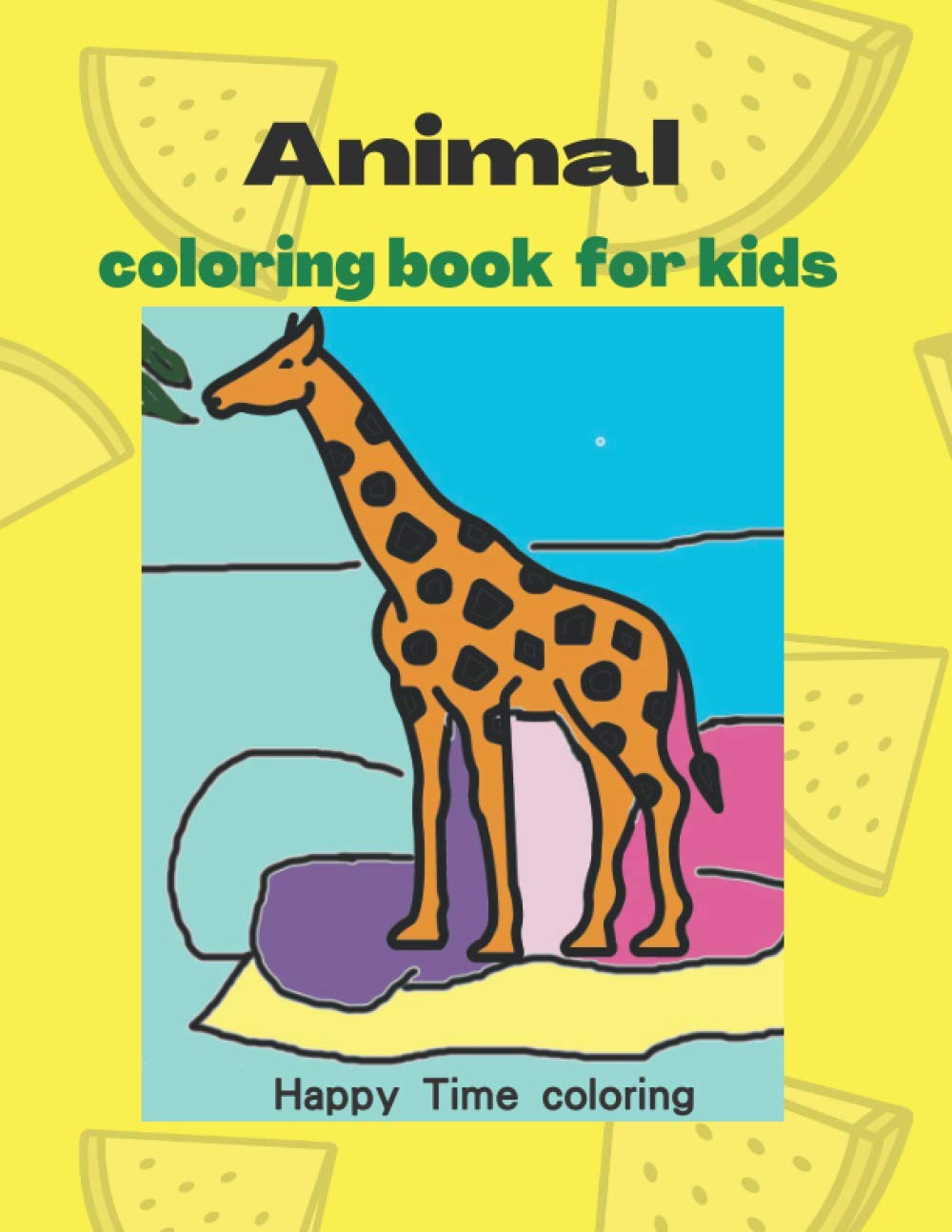 Animal Coloring Books For Kids Playful Fun And Easy Animal Coloring Pages For Beginners Boys And Girls For Relaxations Happy Time Coloring Happy Time Coloring Grace Tiffany Clark 9798689379616 Amazon Com Books