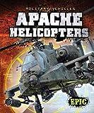 Apache Helicopters, Denny Von Finn, 1600148166
