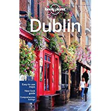 Lonely Planet Dublin 10th Ed.: 10th Edition