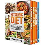 Ketogenic Diet: 4 Manuscripts - Ketogenic Diet Beginner's Guide, 70+ Quick and Easy Meal Prep Keto Recipes, Simple Approach to Intermittent Fasting, 60 Delicious Fat Bomb Recipes