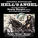 Hell's Angel : The Life and Times of Sonny Barger and the Hell's Angels Motorcycle Club Audiobook by Sonny Barger Narrated by John Pruden