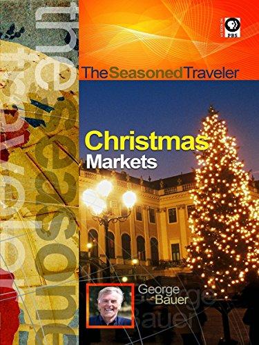 Christmas Traveler - The Seasoned Traveler Christmas Markets