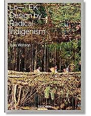 Julia Watson. Lo―TEK, Design by Radical Indigenism
