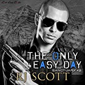 The Only Easy Day: Sanctuary, Volume 2 | RJ Scott