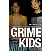 Grime Kids: The Inside Story of the Global
