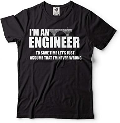 I/'M AN ENGINEER TO SAVE TIME .. Funny New T-shirt Birthday Gift Present