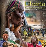 Liberia: Emerging from the Shadows?