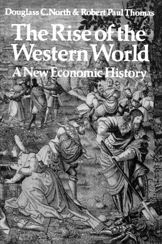 The Rise of the Western World: A New Economic Hist…