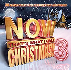 Now That's What I Call Christmas! 3: 36 Classic Songs from ...