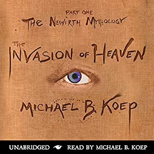 The Invasion of Heaven Audiobook