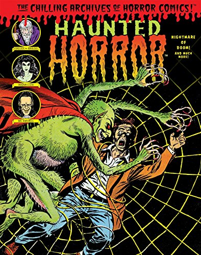 Haunted Horror: Nightmare of Doom! (Chilling Archives of Horror Comics)