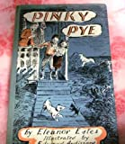 Pinky Pye, Eleanor Estes, 0152620761
