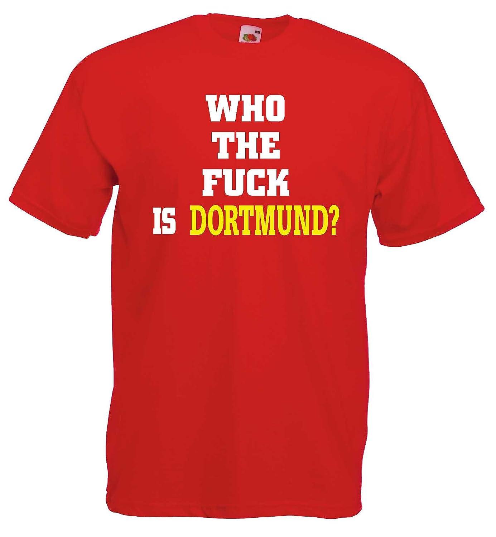 M/ünchen Ultras T-Shirt Who the fuck is Dortmund?