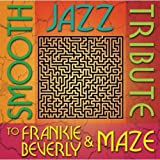 Smooth Jazz Tribute to Frankie Beverly