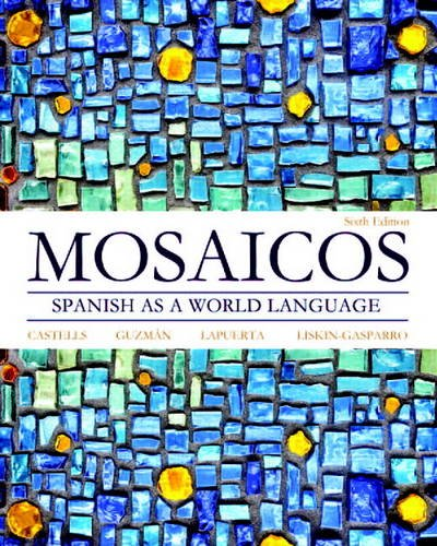 Mosaicos: Spanish as a World Language (6th Edition) - Standalone book
