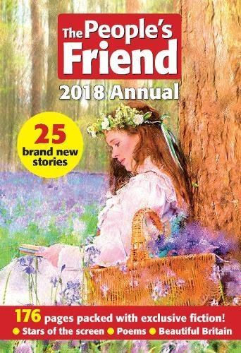 The People's Friend 2018 Annual (Annuals 2018): Amazon.co.uk ...