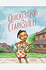 The Quickest Kid in Clarksville Hardcover