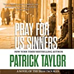 Pray for Us Sinners | Patrick Taylor