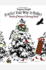 Practice Your Way to Perfect: Birds of Maine Coloring Book Paperback