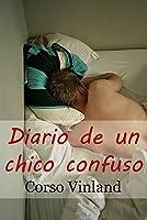 Diario De Un Chico Confuso: Enero