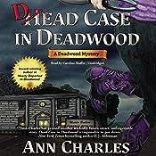 Dead Case in Deadwood: Deadwood Mystery, Book 3 | Ann Charles