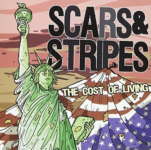 Cost of Living by Scars & Stripes ()