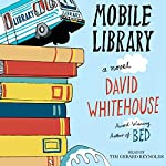 Mobile Library: A Novel | David Whitehouse