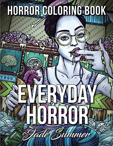 The Dark Side Of Halloween Pdf (Everyday Horror: An Adult Coloring Book with Creepy Kids and Disturbing Scenes for Horror)