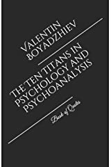 The Ten Titans in Psychology and Psychoanalysis: Book of Quotes Paperback