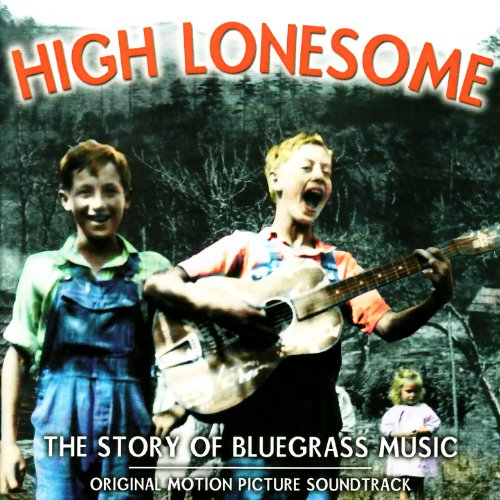 High Lonesome: The Story of Bl...