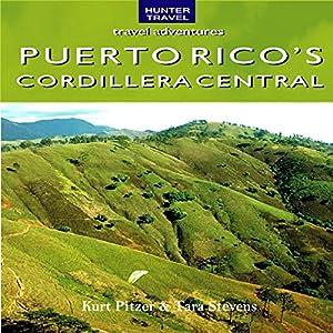 Puerto Rico's Cordillera Central Audiobook
