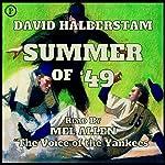 Summer of '49   David Halberstam