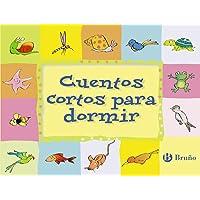 Editorial Bruño Cuentos cortos para dormir (Castellano - a PARTIR DE 3 AÑOS) (Castellano - A PARTIR DE 3 AÑOS - CUENTOS…