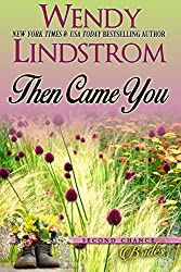 Then Came You: A Sweet Historical Romance-Marriage of Convenience (Second Chance Brides Book 2)