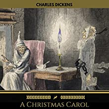 A Christmas Carol (Golden Deer Classics) Audiobook by Charles Dickens Narrated by Tom O'Donnell