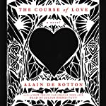 The Course of Love: A Novel | Alain de Botton
