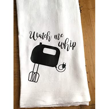 Funny Kitchen Towel - Hostess Housewarming Gift - Watch me Whip - for the Baker