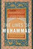 The Lives of Muhammad, Kecia Ali, 0674050606