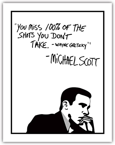 Michael Scott Motivational Quote Office