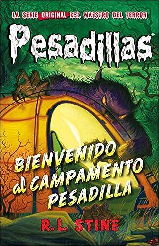 Bienvenido al campamento Pesadilla: Pesadillas 24: Amazon.es: R.L. Stine, Ruiz, Beatriz: Libros