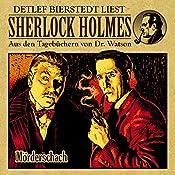 Mörderschach (Sherlock Holmes: Aus den Tagebüchern von Dr. Watson) | Gunther Arentzen