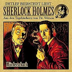 Mörderschach (Sherlock Holmes: Aus den Tagebüchern von Dr. Watson)