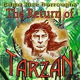 The Return of Tarzan: Tarzan, Book 2