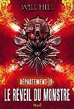 Le Réveil du monstre - livre 1. Département 19, tome 2 (2)