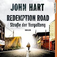 Redemption Road: Straße der Vergeltung Hörbuch von John Hart Gesprochen von: Michael Schwarzmaier